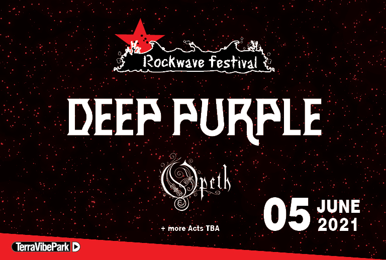 ROCKWAVE FESTIVAL 2021 | DEEP PURPLE + OPETH + MORE T.B.A.